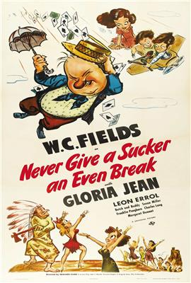 Never Give a Sucker an Even Break (1941)