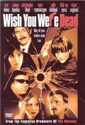 Wish You Were Dead (2001)