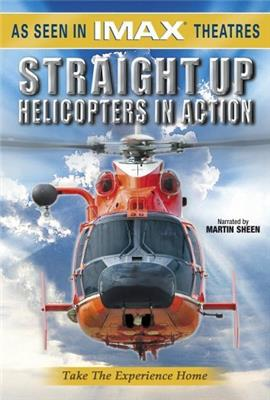 Straight Up: Helicopters in Action (2002)