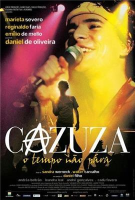 Cazuza: Time Doesn't Stop (2004)