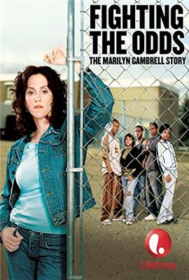 Fighting the Odds: The Marilyn Gambrell Story (2005)