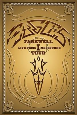 Eagles: The Farewell 1 Tour - Live from Melbourne (2005)