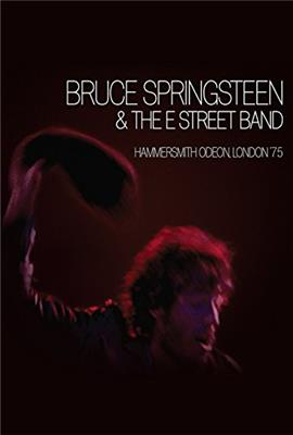 Bruce Springsteen and the E Street Band: Hammersmith Odeon, London '75 (2005)