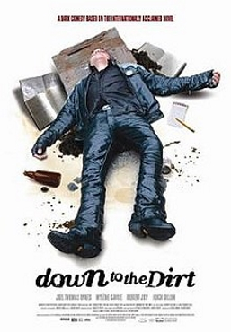 Down to the Dirt (2008)