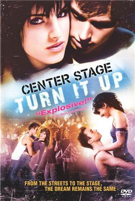 Center Stage: Turn It Up (2008)
