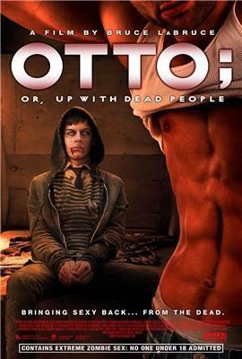 Otto; or, Up with Dead People (2008)