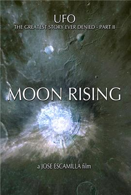 UFO: The Greatest Story Ever Denied II - Moon Rising (2009)