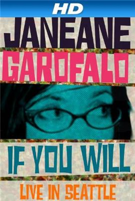 Janeane Garofalo: If You Will - Live in Seattle (2010)