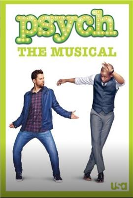 Psych the Musical (2013)