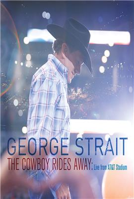 George Strait: The Cowboy Rides Away (2014)