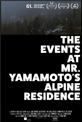 THE EVENTS AT MR. YAMAMOTO'S ALPINE RESIDENCE (2014)