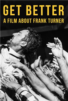 Get Better: A Film About Frank Turner (2016)