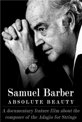 Samuel Barber: Absolute Beauty (2017)
