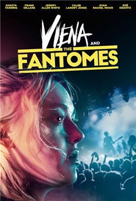 Viena and the Fantomes (2018)