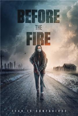 Before the Fire (2018)