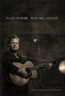 John Mellencamp: Plain Spoken Live from The Chicago Theatre (2018)