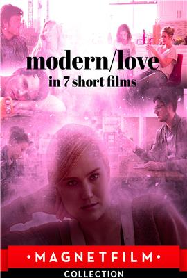 Modern/love in 7 short films (2019)
