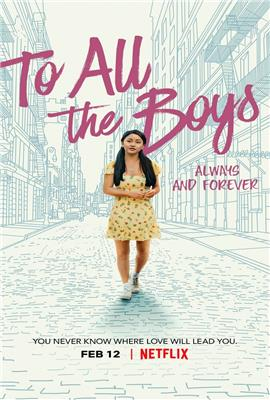 To All the Boys I've Loved Before 3 (2020)