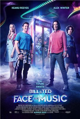 Bill & Ted Face the Music (\N)