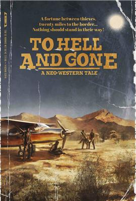 To Hell and Gone (\N)